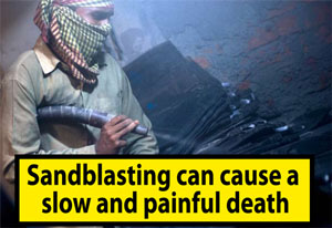 sand blasting can cause a slow and painful death